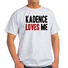 Kadence loves me T-Shirt