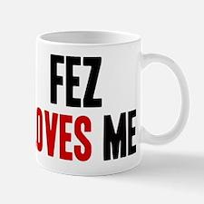 Fez loves me Mug