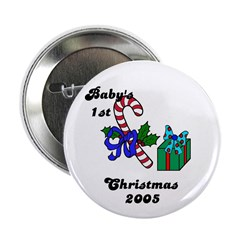 BABY'S FIRST CHRISTMAS 2005 Button