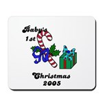 BABY'S FIRST CHRISTMAS 2005   Mousepad