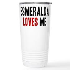 Esmeralda loves me Travel Mug