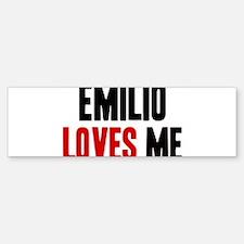 Emilio loves me Bumper Bumper Bumper Sticker