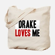 Drake loves me Tote Bag