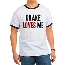 Drake loves me T