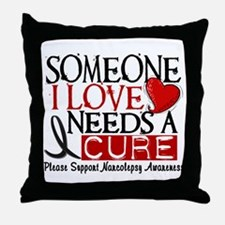 Needs A Cure NARCOLEPSY Throw Pillow