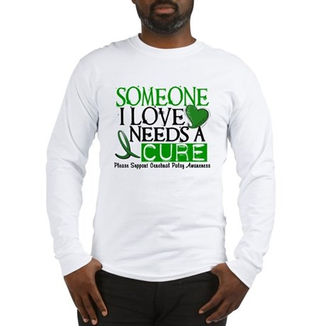 Needs A Cure CEREBRAL PALSY Long Sleeve T-Shirt
