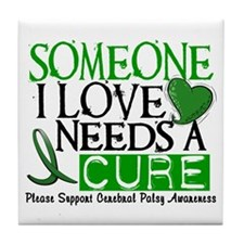 Needs A Cure CEREBRAL PALSY Tile Coaster