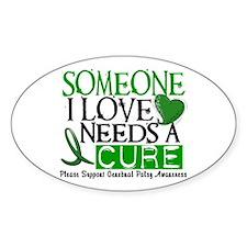 Needs A Cure CEREBRAL PALSY Oval Sticker (10 pk)