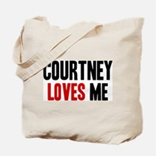Courtney loves me Tote Bag