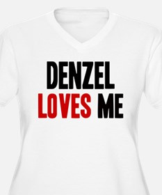 Denzel loves me T-Shirt