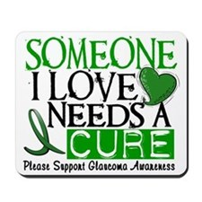 Needs A Cure GLAUCOMA Mousepad