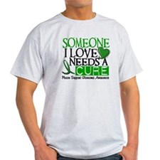 Needs A Cure GLAUCOMA T-Shirt