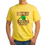 I Knit - Therefore I Rock Yellow T-Shirt