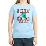 I Knit - Therefore I Rock Women's Light T-Shirt