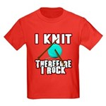 I Knit - Therefore I Rock Kids Dark T-Shirt