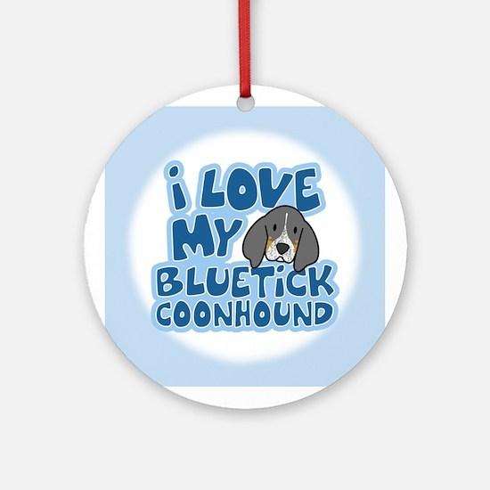I Love my Bluetick Coonhound Ornament (Round)