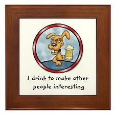 I drink to make.. Framed Tile