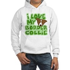 Love my Brown Border Collie Hoodie