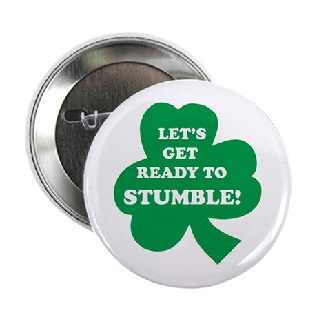 """Let's Get Ready To Stumble! 2.25"""" Button"""