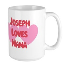 Joseph Loves Nana Mug