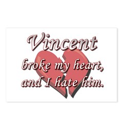 Vincent broke my heart and I hate him Postcards (P