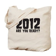 2012 Are You Ready? Tote Bag