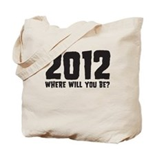 2012 Where Will You Be? Tote Bag