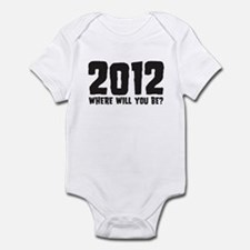 2012 Where Will You Be? Infant Bodysuit