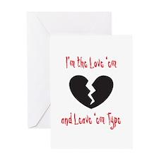 Love 'em and Leave 'em Greeting Card