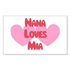 Nana Loves Mia Rectangle Decal
