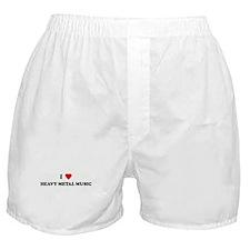 I Love HEAVY METAL MUSIC Boxer Shorts