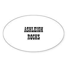ASHLEIGH ROCKS Oval Decal