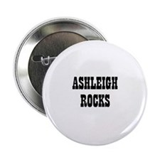 ASHLEIGH ROCKS Button
