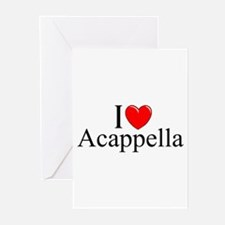 """""""I Love (Heart) Acapella"""" Greeting Cards (Pk of 10"""
