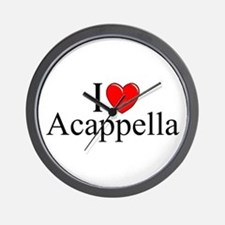 """I Love (Heart) Acapella"" Wall Clock"