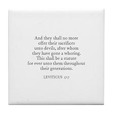 LEVITICUS  17:7 Tile Coaster
