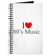 """""""I Love (Heart) 80's Music"""" Journal"""