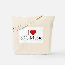 """I Love (Heart) 80's Music"" Tote Bag"