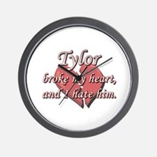 Tylor broke my heart and I hate him Wall Clock