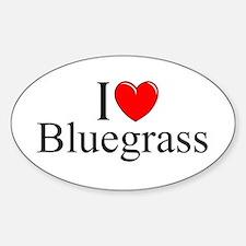 """I Love (Heart) Bluegrass"" Oval Bumper Stickers"