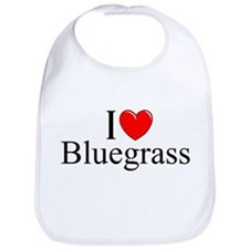 """I Love (Heart) Bluegrass"" Bib"