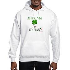 Kiss me, I'm Italian Hoodie