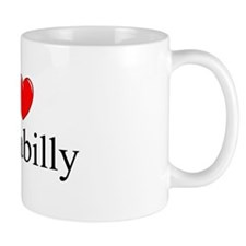 """I Love (Heart) Gothabilly"" Mug"