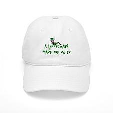 A Leprechaun Made Me Do It Baseball Cap