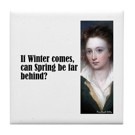 "Shelley ""If Winter Comes"" Tile Coaster"