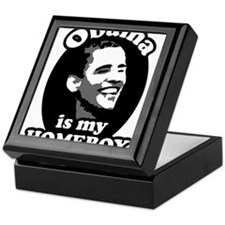 """Obama is my Homeboy"" Keepsake Box"