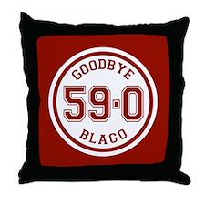 Goodbye Blago 59-0 Throw Pillow