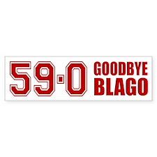Goodbye Blago 59-0 Bumper Sticker (10 pk)
