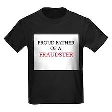 Proud Father Of A FRAUDSTER Kids Dark T-Shirt