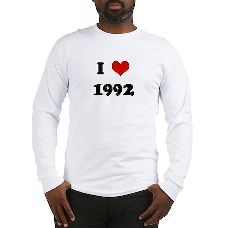 I Love 1992 Long Sleeve T-Shirt